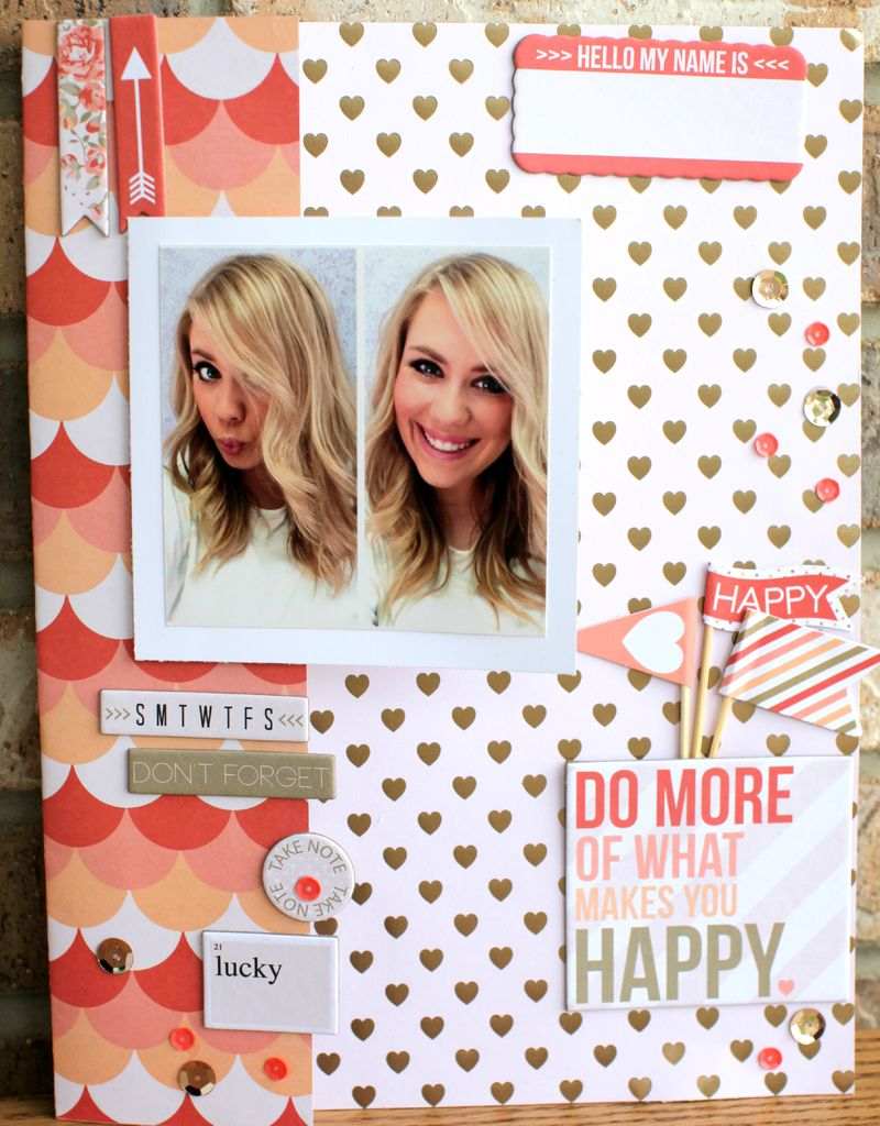 DO MORE OF WHAT MAKES YOU HAPPY layout